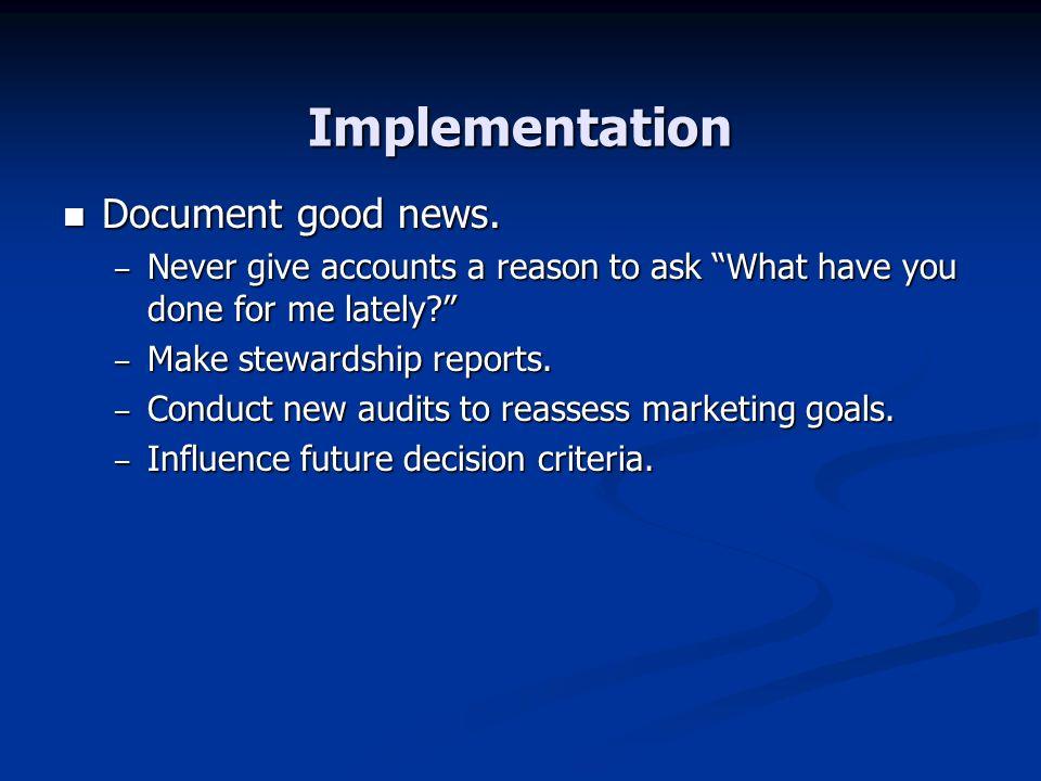 Implementation Document good news.Document good news.