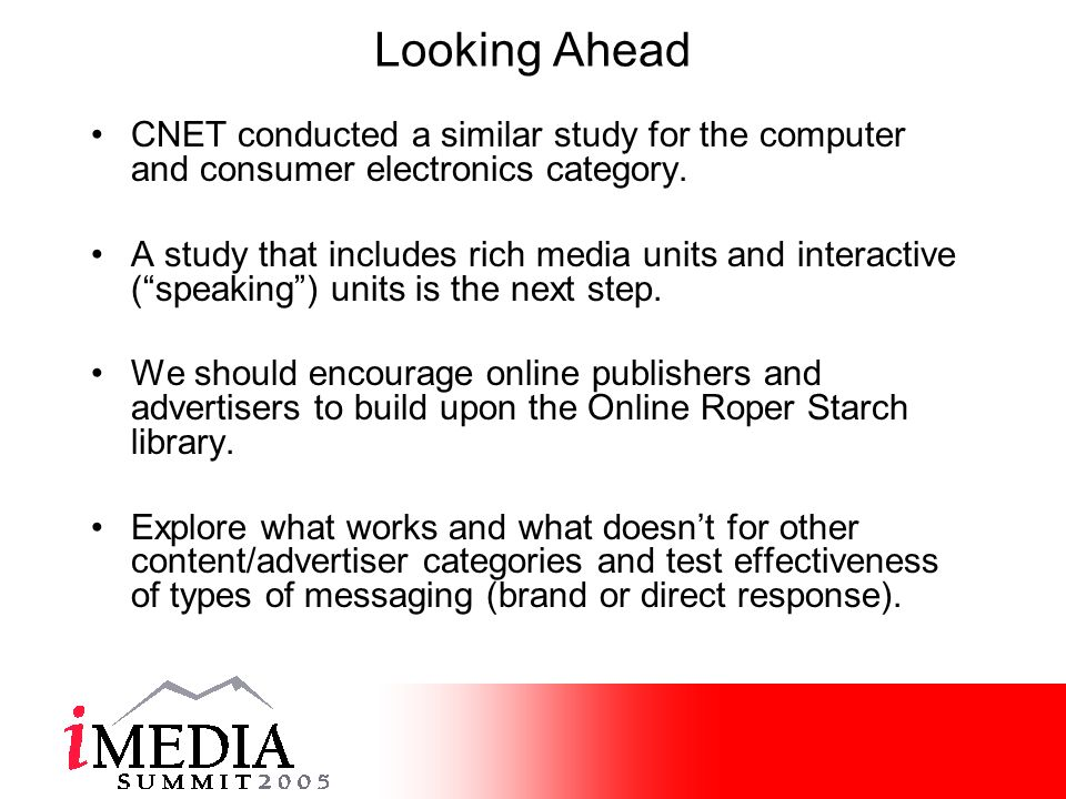 Looking Ahead CNET conducted a similar study for the computer and consumer electronics category.