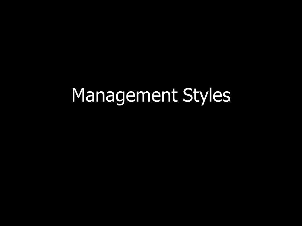 Management Styles