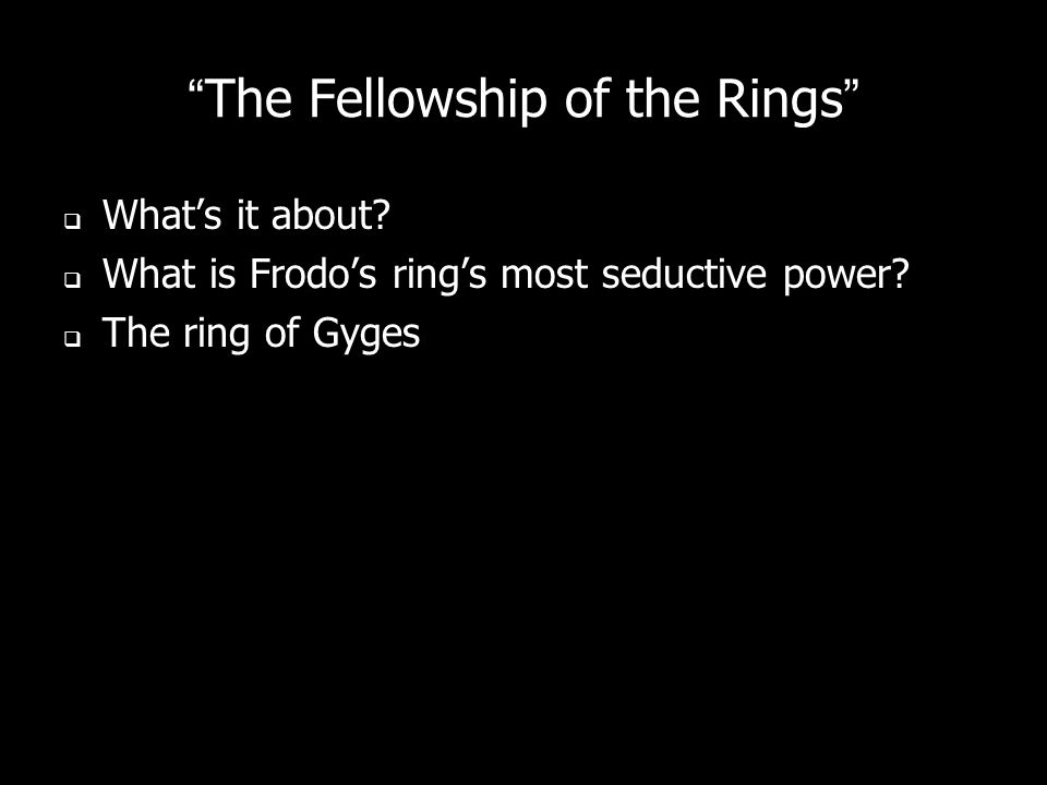 The Fellowship of the Rings Whats it about. What is Frodos rings most seductive power.
