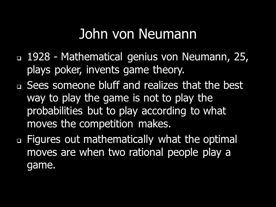 Game theory is about not making moves in a vacuum, but about making moves based on your evaluation of what your opponents most likely moves will be.