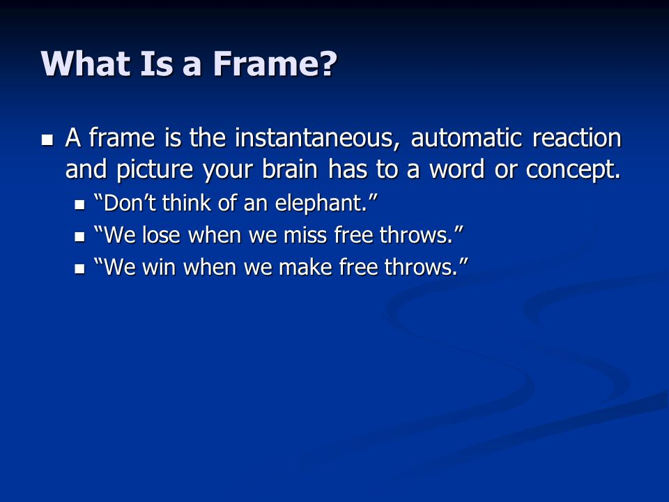 What Is a Frame.