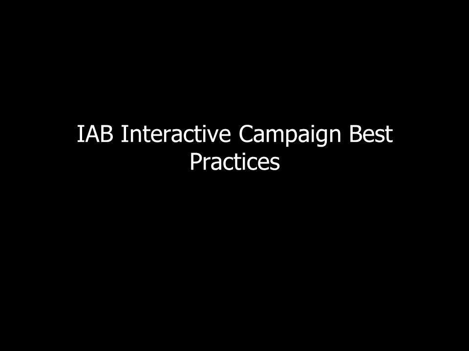 IAB Interactive Campaign Best Practices