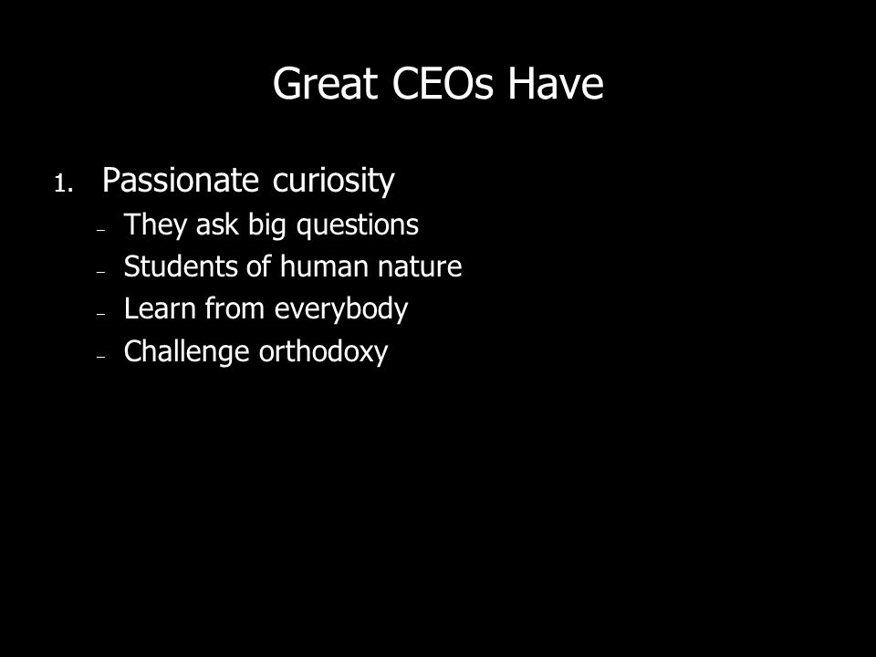 Great CEOs Have 1.