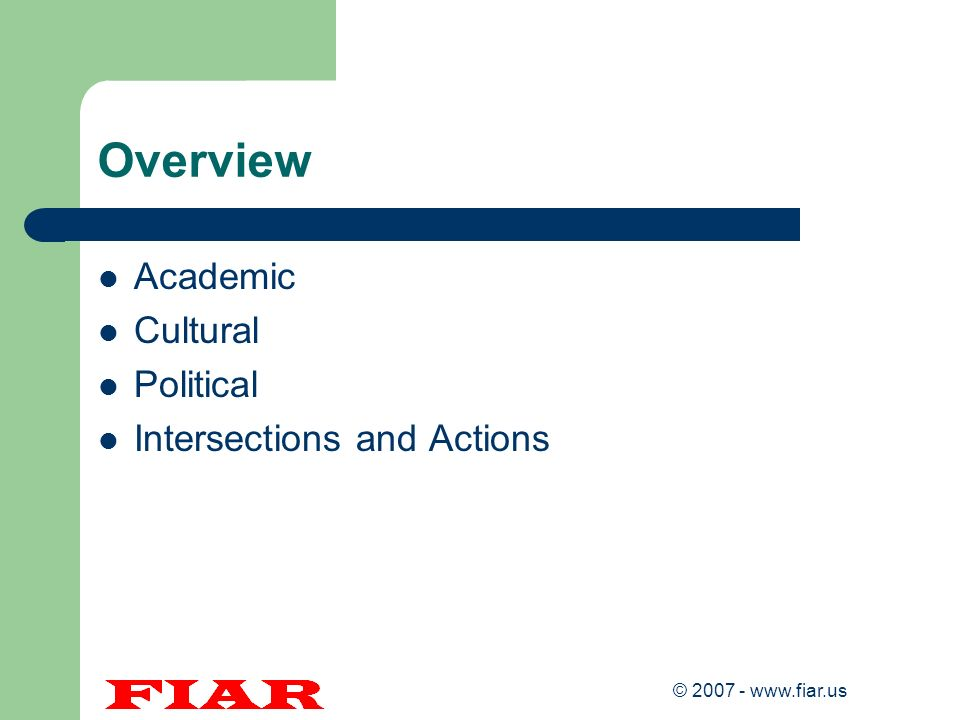 © 2007 - www.fiar.us Ethical Guidelines Ethics are the study of values and customs of a person or group.