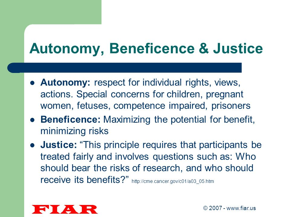 © 2007 - www.fiar.us General Clinical Trial Elements - I A clinical trial should answer a specific question WHAT to study – what is the intervention.