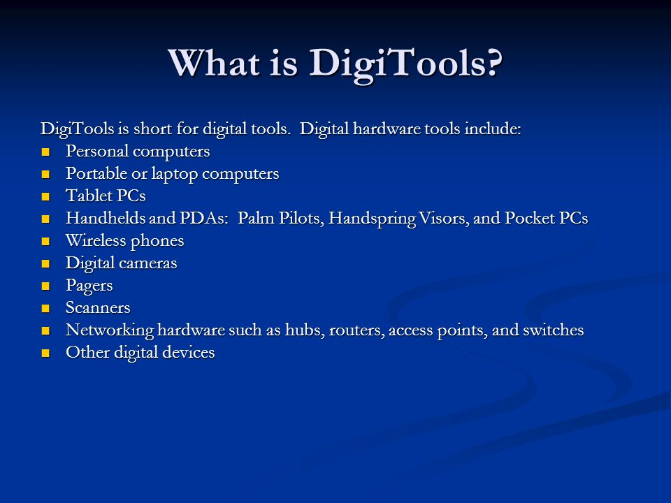 What is DigiTools. DigiTools is short for digital tools.