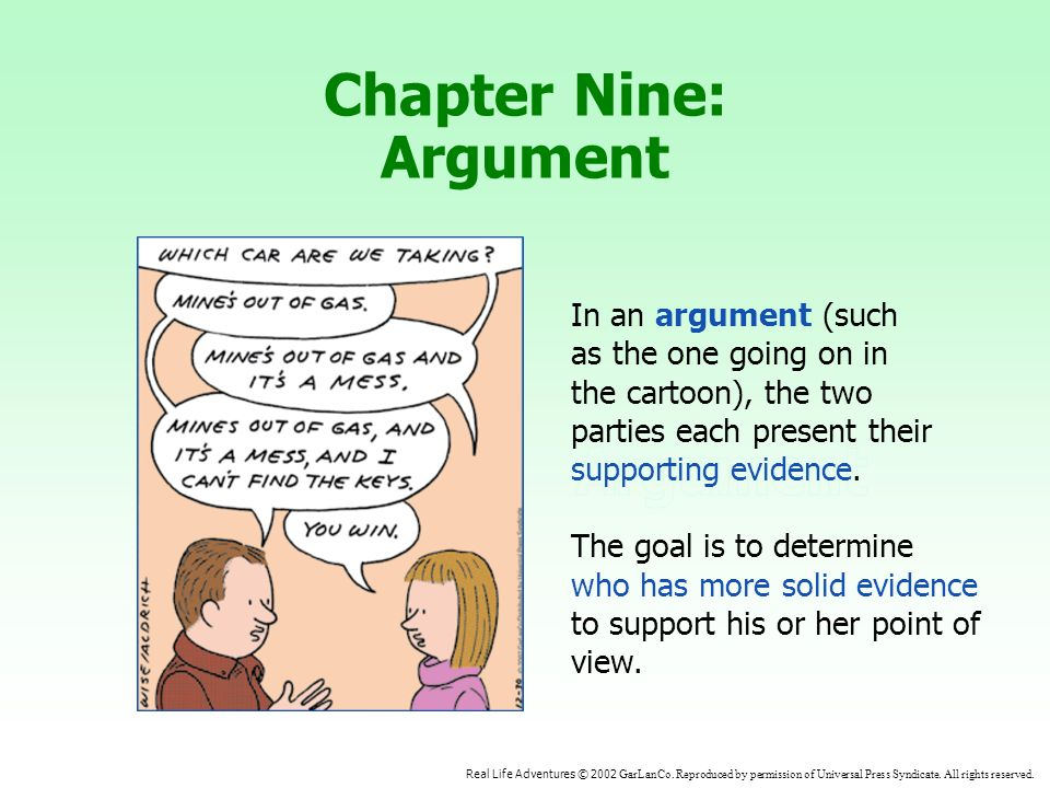 Chapter Nine: Argument Real Life Adventures © 2002 GarLanCo.