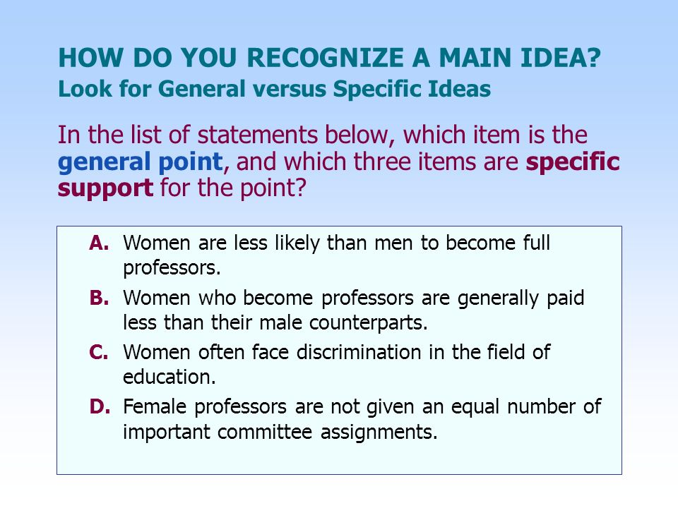 HOW DO YOU RECOGNIZE A MAIN IDEA.Another type of key word is an addition word.
