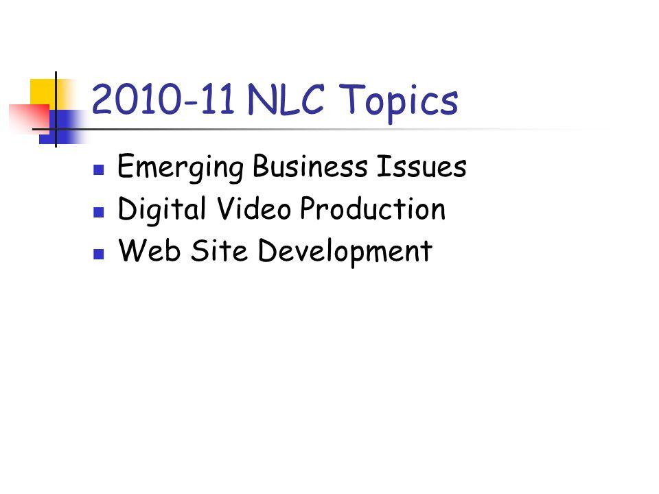 2010-11 NLC Topics Emerging Business Issues Digital Video Production Web Site Development