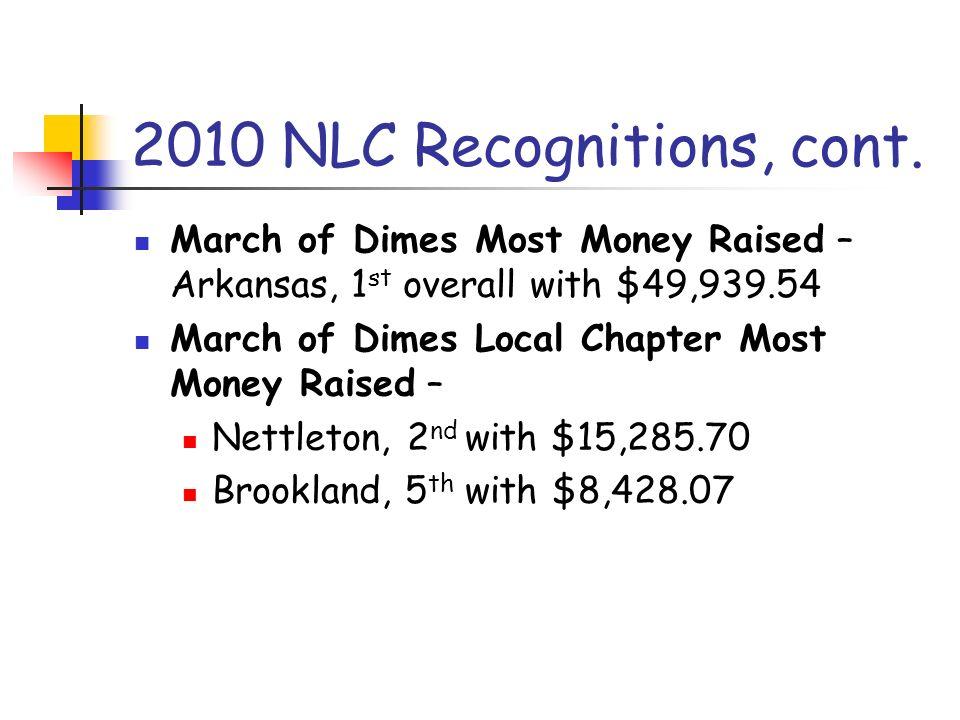 2010 NLC Recognitions, cont.