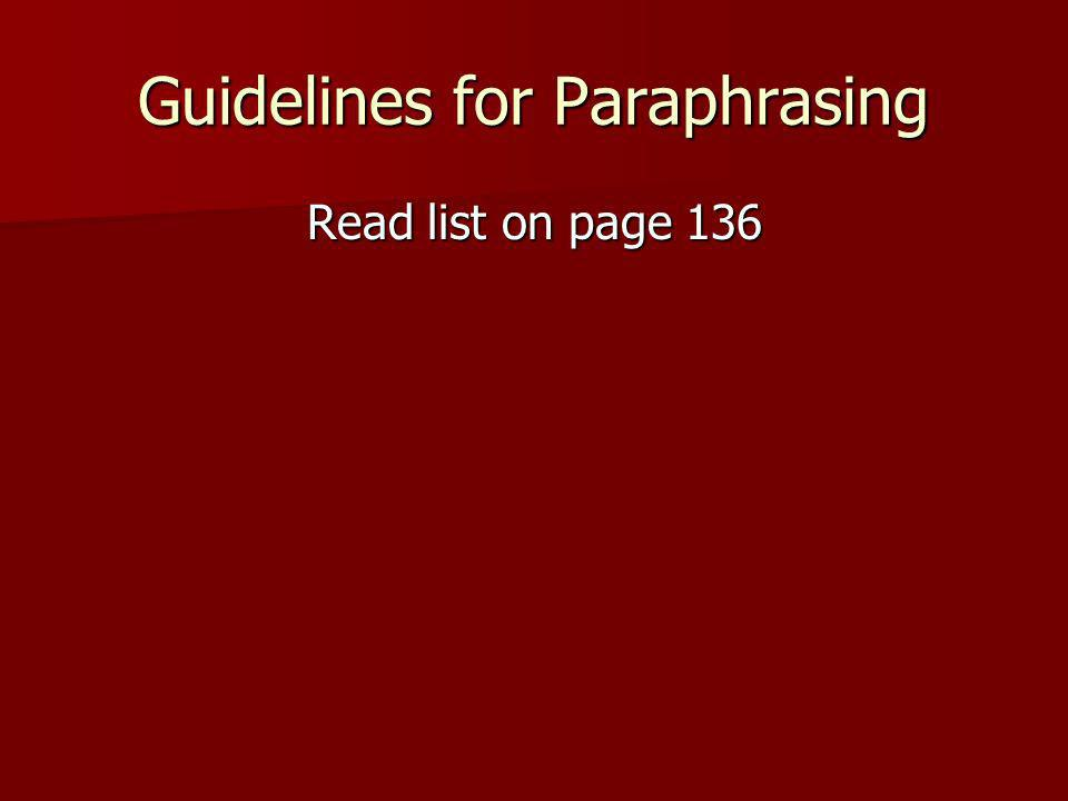 Guidelines for Paraphrasing Read list on page 136