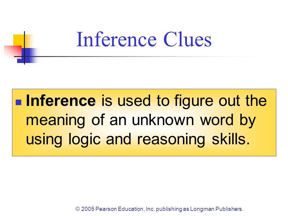 © 2005 Pearson Education, Inc. publishing as Longman Publishers.