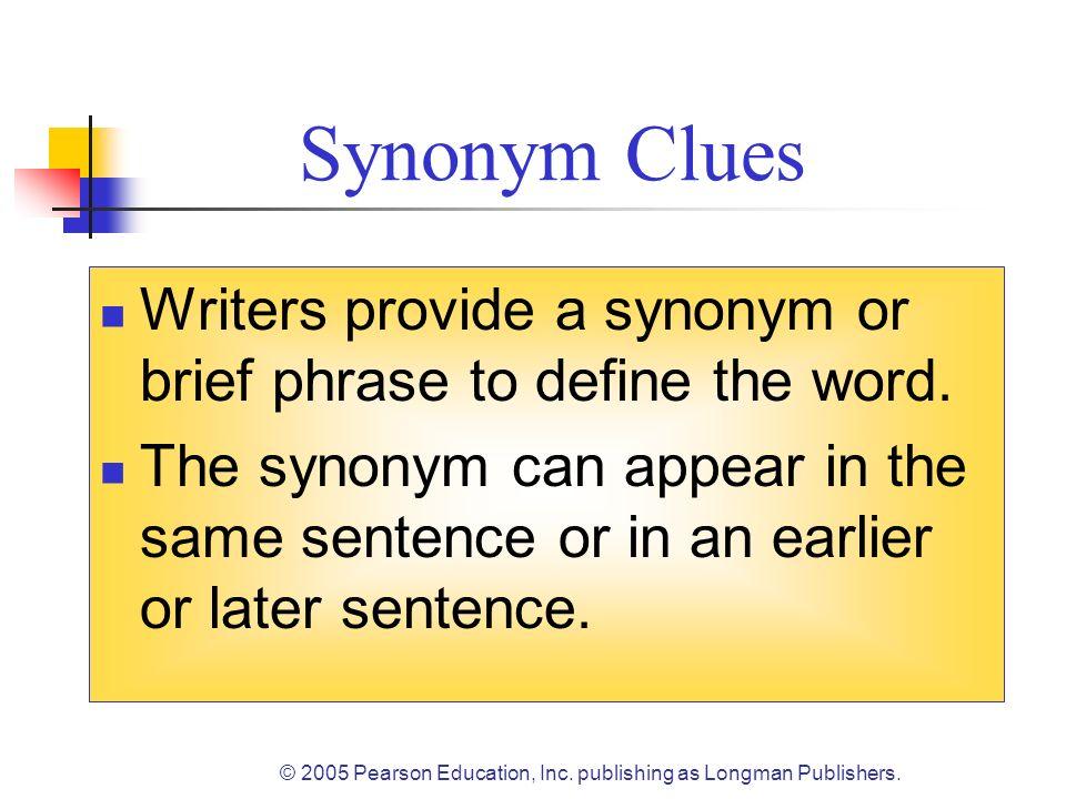 © 2005 Pearson Education, Inc.publishing as Longman Publishers.