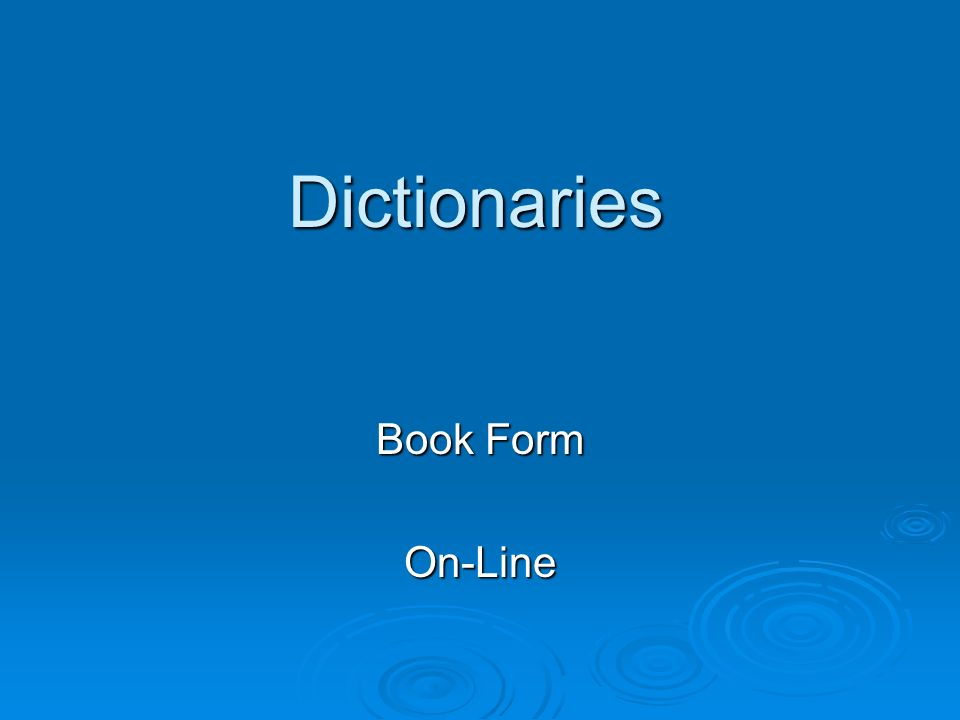 Dictionaries Book Form On-Line