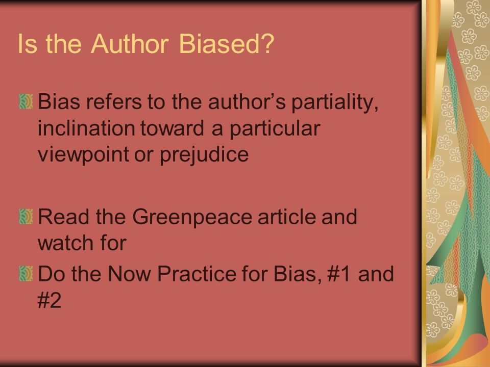 Is the Author Biased.