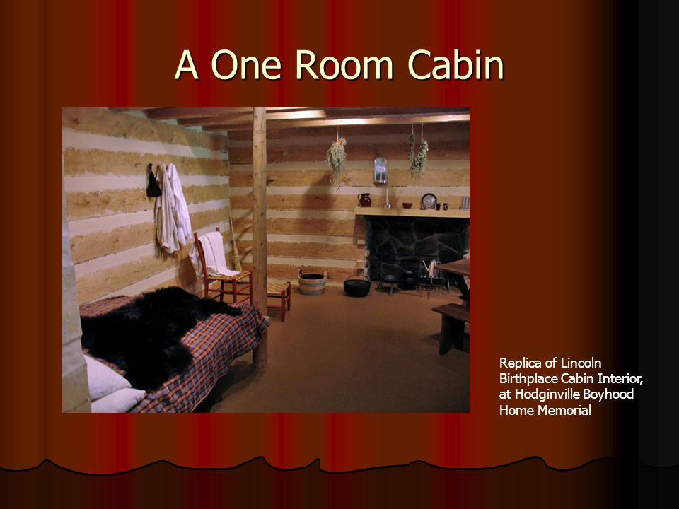 A One Room Cabin Replica of Lincoln Birthplace Cabin Interior, at Hodginville Boyhood Home Memorial