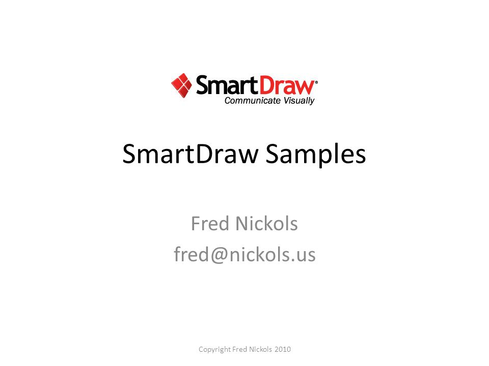 SmartDraw Samples Fred Nickols Copyright Fred Nickols 2010