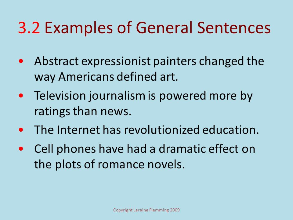 3.2 Defining Terms Like Specific Words, Specific Sentences cover less ground than general ones.
