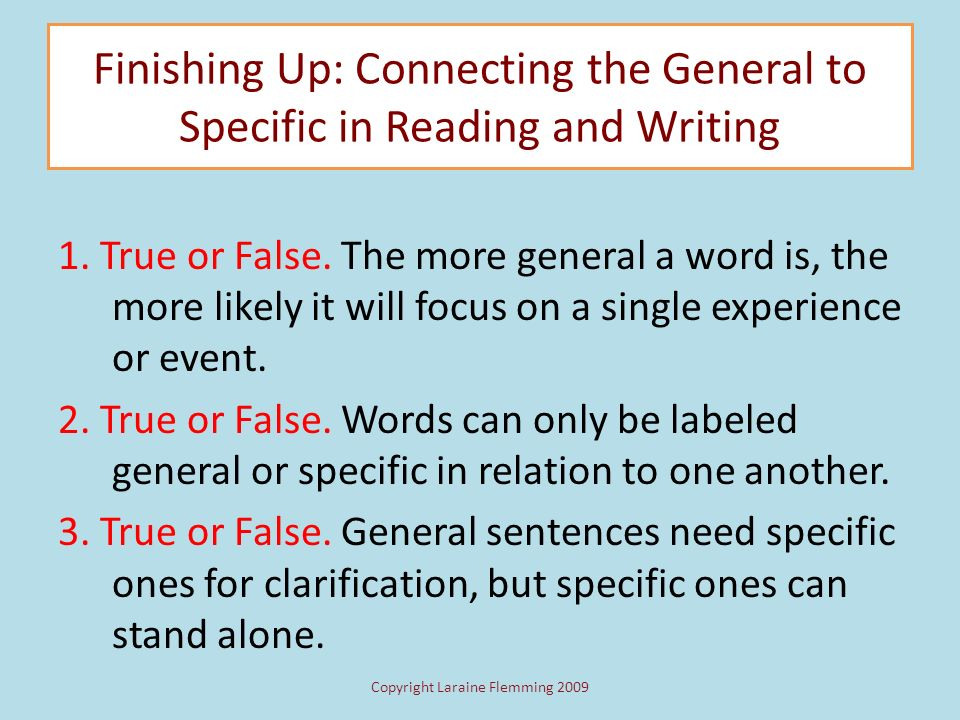 Finishing Up: Connecting the General to Specific in Reading and Writing Youve previewed the major concepts and skills introduced in Chapter 3.