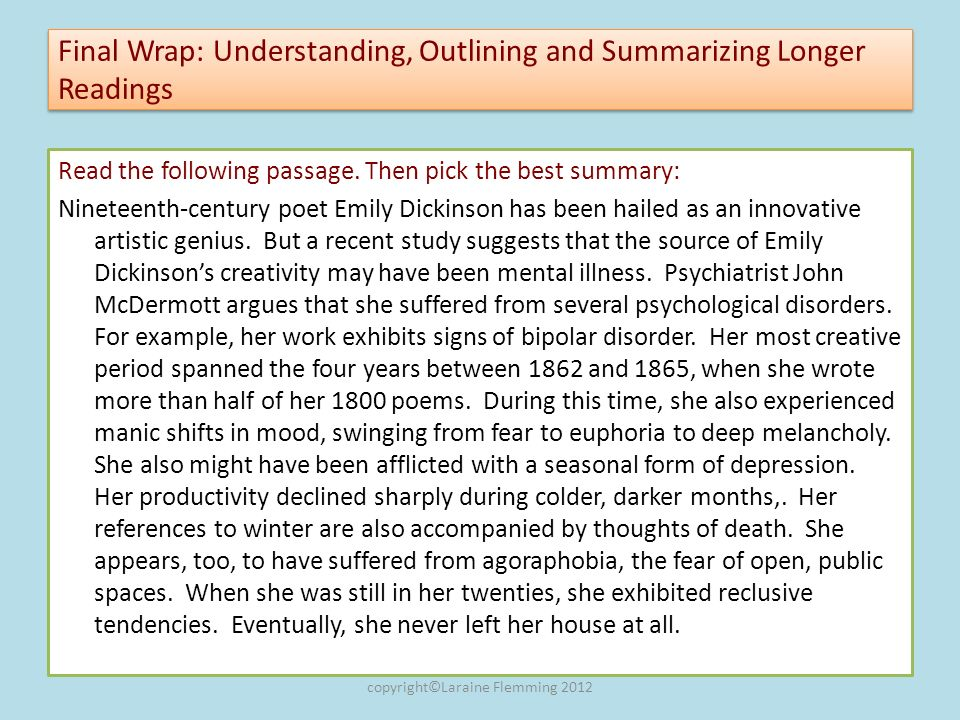 Final Wrap: Understanding, Outlining and Summarizing Longer Readings Read the following passage. Then pick the best summary: Nineteenth-century poet E