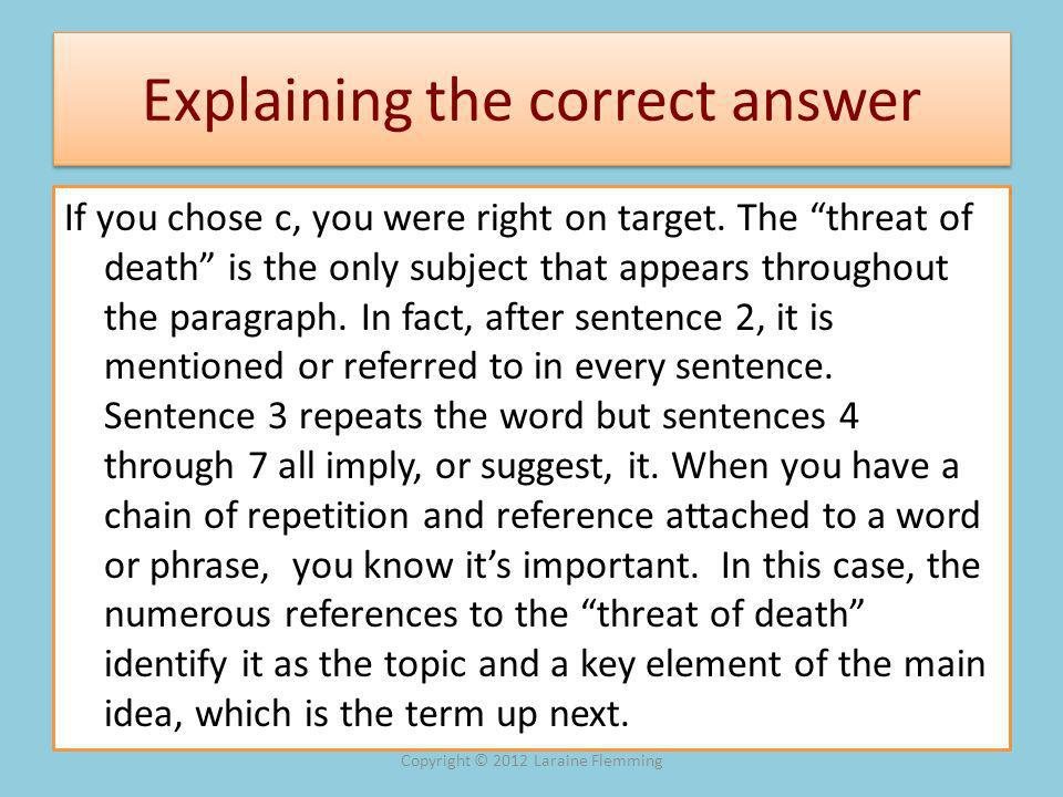 7 Pointers on Paraphrasing Topic Sentences 5.Divide one sentence into two.