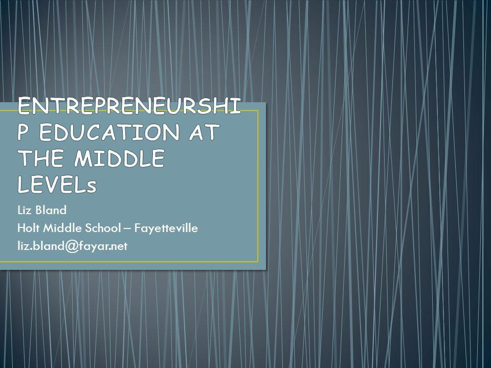 Liz Bland Holt Middle School – Fayetteville liz.bland@fayar.net