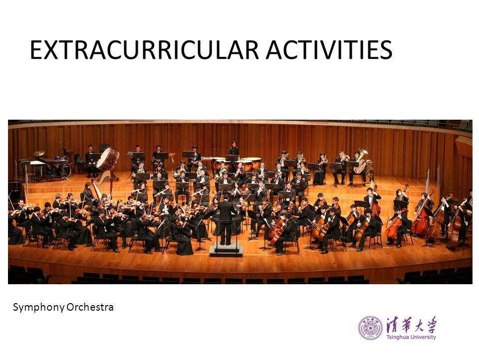 EXTRACURRICULAR ACTIVITIES Symphony Orchestra