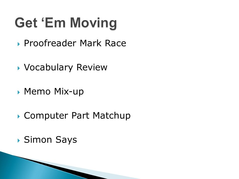 Proofreader Mark Race Vocabulary Review Memo Mix-up Computer Part Matchup Simon Says