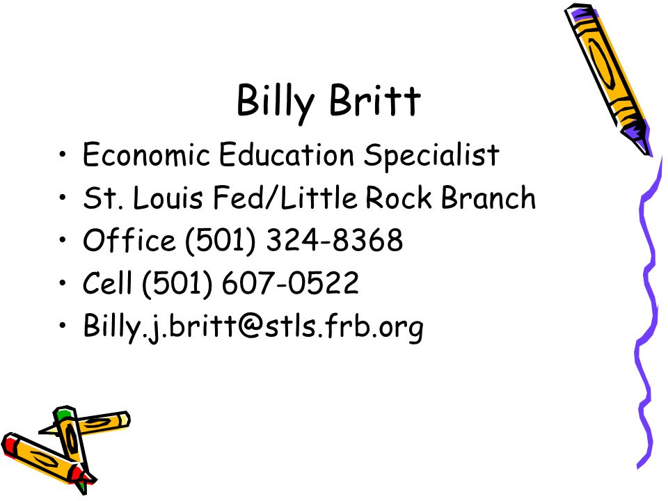 Billy Britt Economic Education Specialist St.