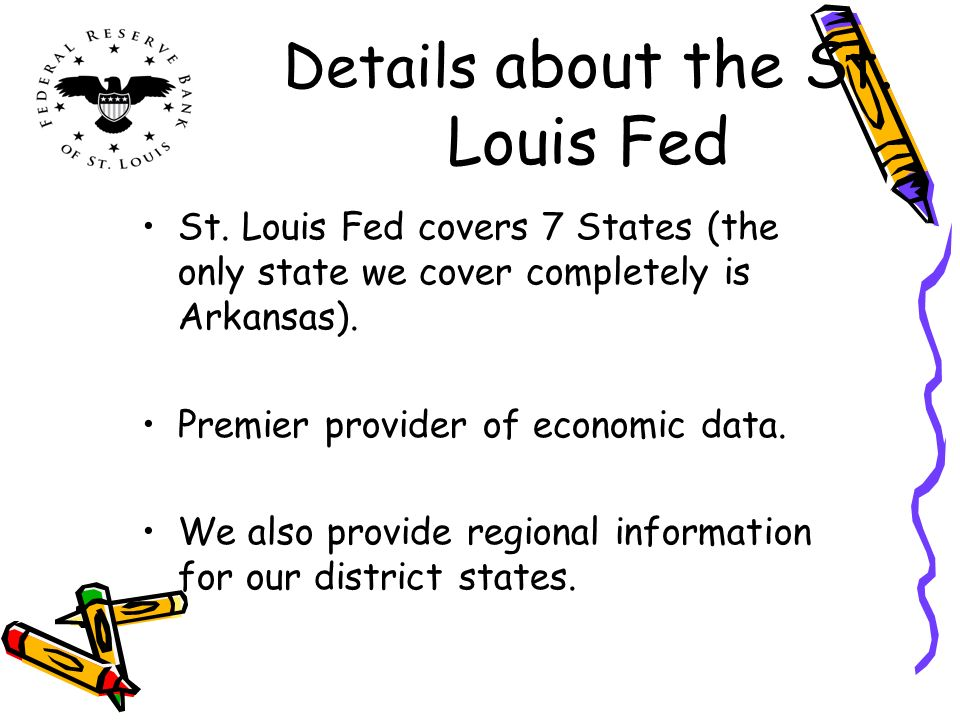 Details about the St. Louis Fed St.