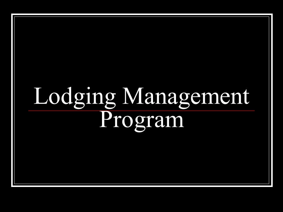 Lodging Management Program
