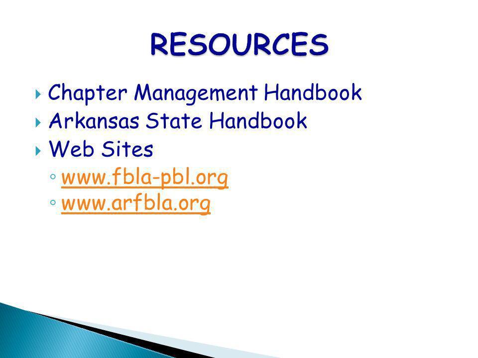 Chapter Management Handbook Arkansas State Handbook Web Sites www.fbla-pbl.org www.arfbla.org