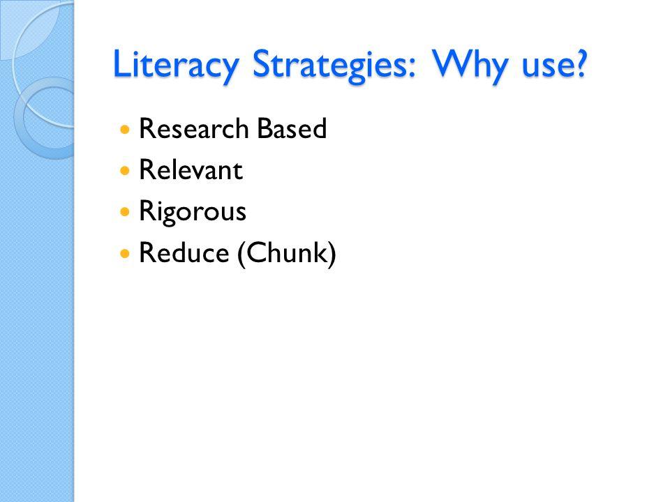 Literacy Strategies: Focus.