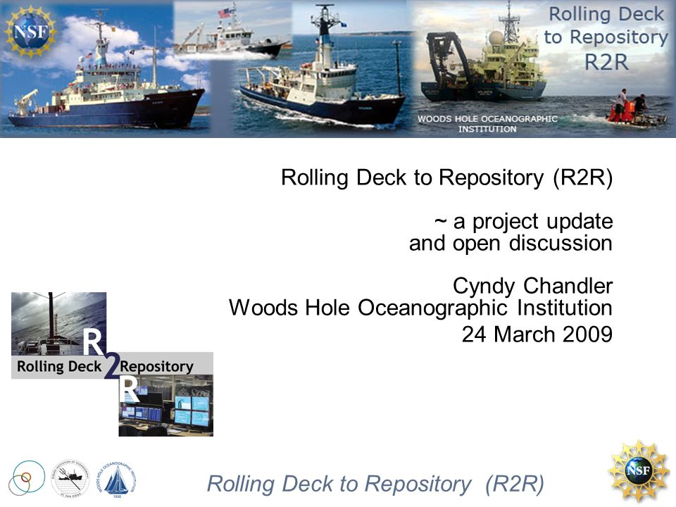 Rolling Deck to Repository (R2R) R2R pilot project event log test out some approaches to creating a digital file of shipboard sampling events and making that file available after the cruise or earlier if advantageous and possible