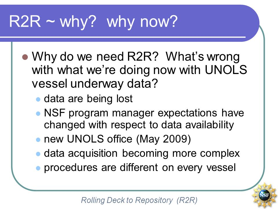 Rolling Deck to Repository (R2R) Event logger ~ next steps activation of additional features (e.g.