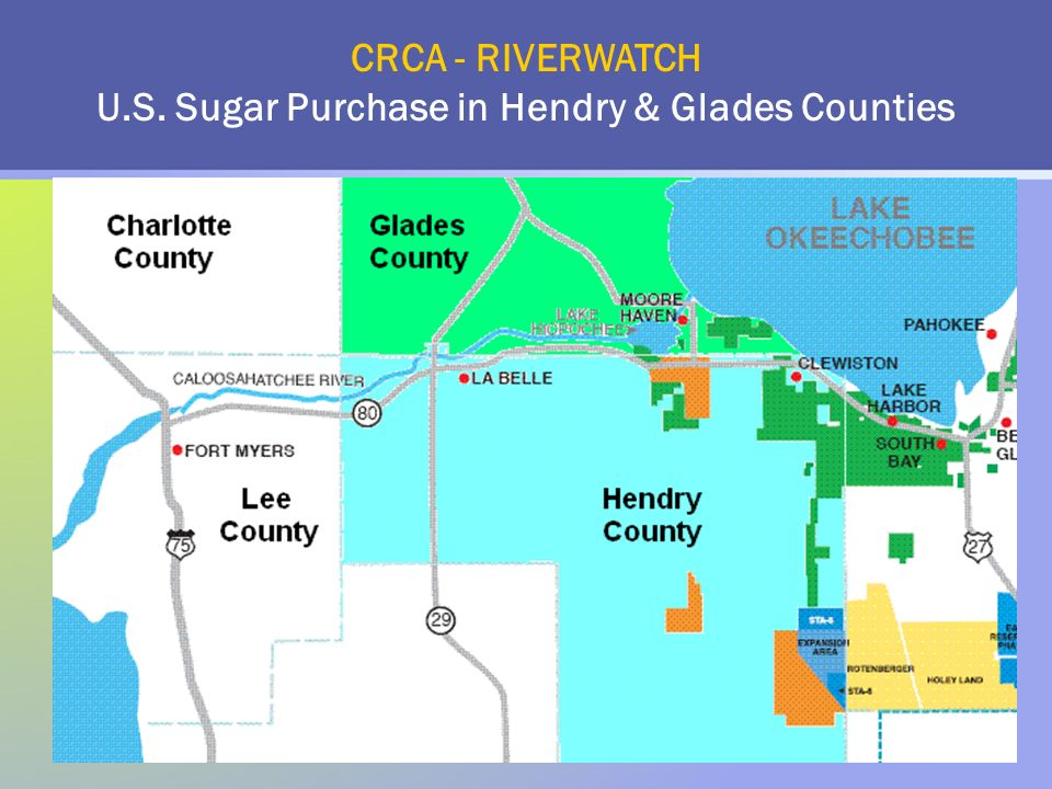 CRCA - RIVERWATCH U.S. Sugar Purchase in Hendry & Glades Counties