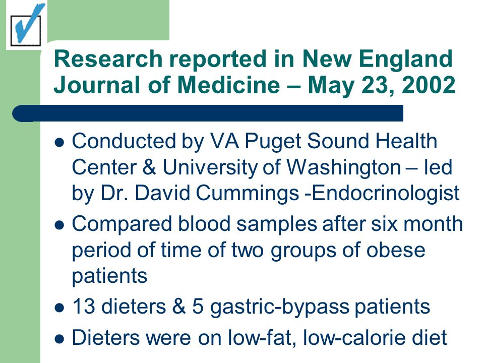 Findings of Study Dieters lost 17% of their body weight but their ghrelin level increased 24% Gastic-bypass patients lost 36% of their body weight & their ghrelin levels fell 72% lower than those in diet group