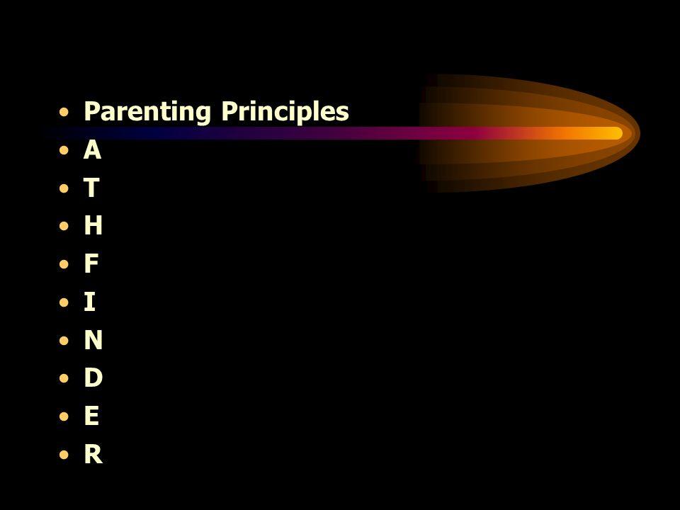 Parenting Principles A T H F I N D E R