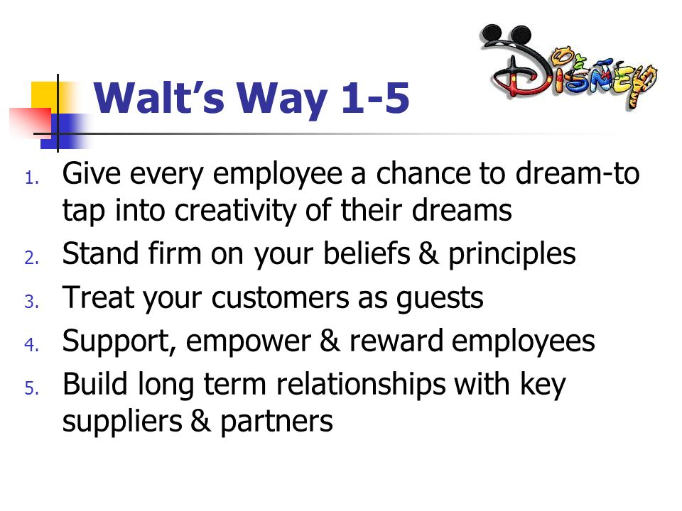 Walts Way 6-10 6.Dart to take calculated risks-bringing innovation to fruition 7.