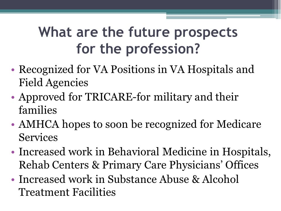 What are the future prospects for the profession.