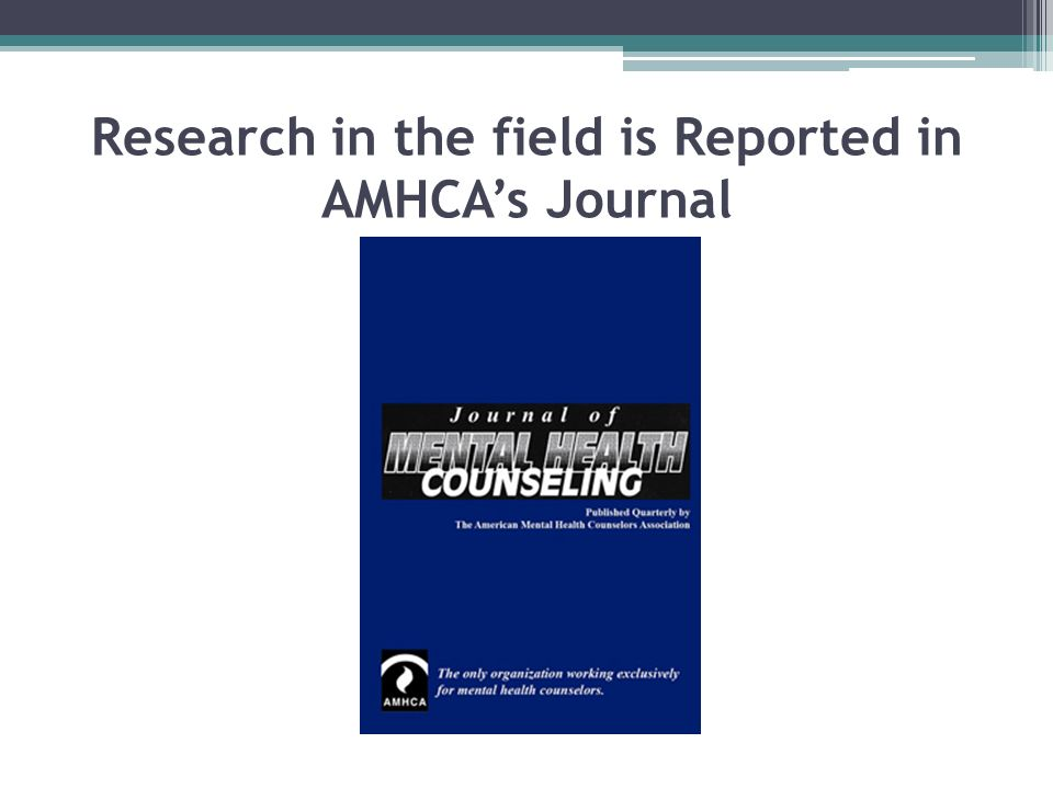 Research in the field is Reported in AMHCAs Journal