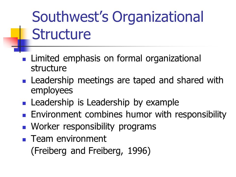 Cross-functional Performance is Measured Cross-functional performance measures that Southwest uses encourage employees to focus on learning, rather than on blaming, when things go wrong and, as a result, bolster relationships of shared goals, shared knowledge, and mutual respect.