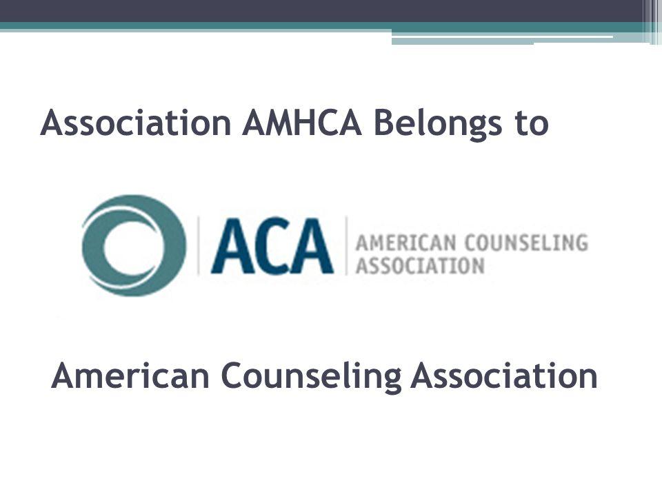 Association AMHCA Belongs to American Counseling Association