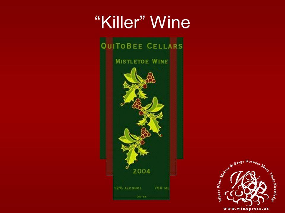 Killer Wine