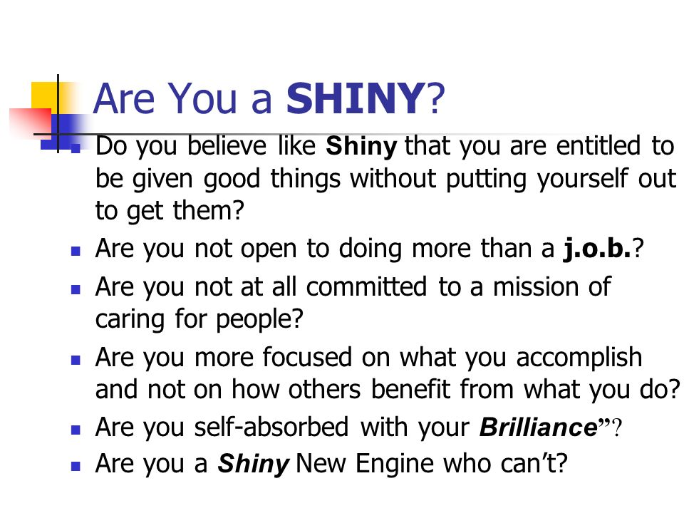 Are You a SHINY.