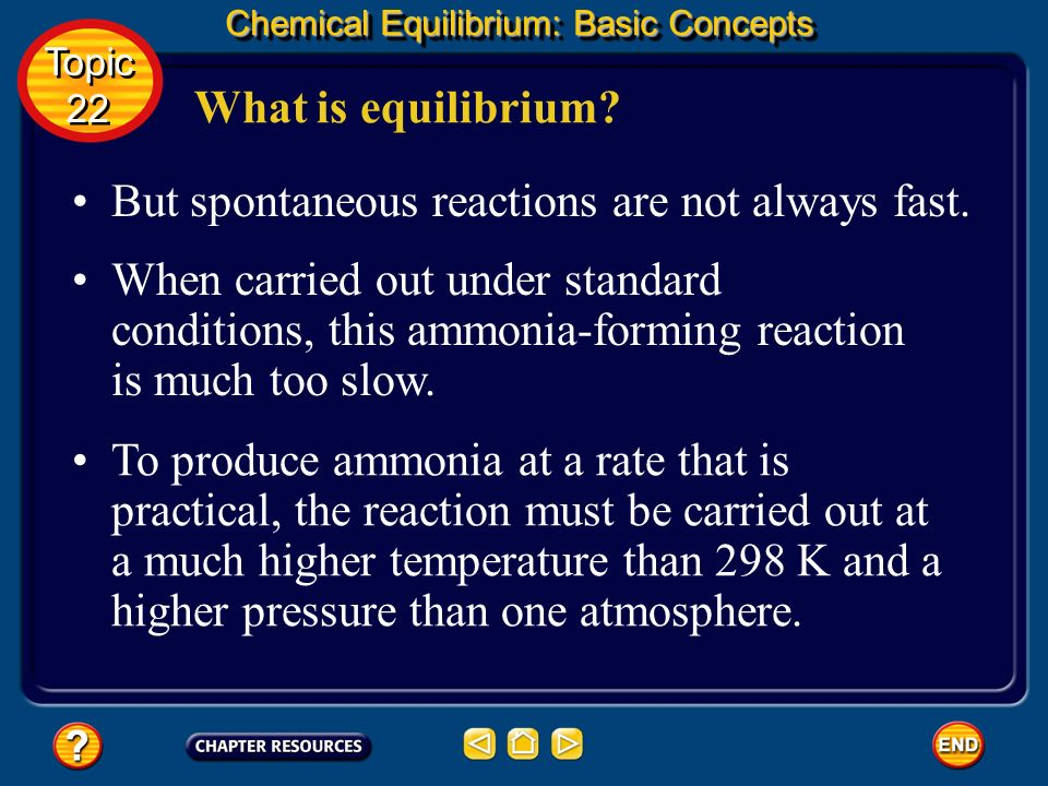 What is equilibrium? Chemical Equilibrium: Basic Concepts Note that the equation for the production of ammonia has a negative standard free energy, G°