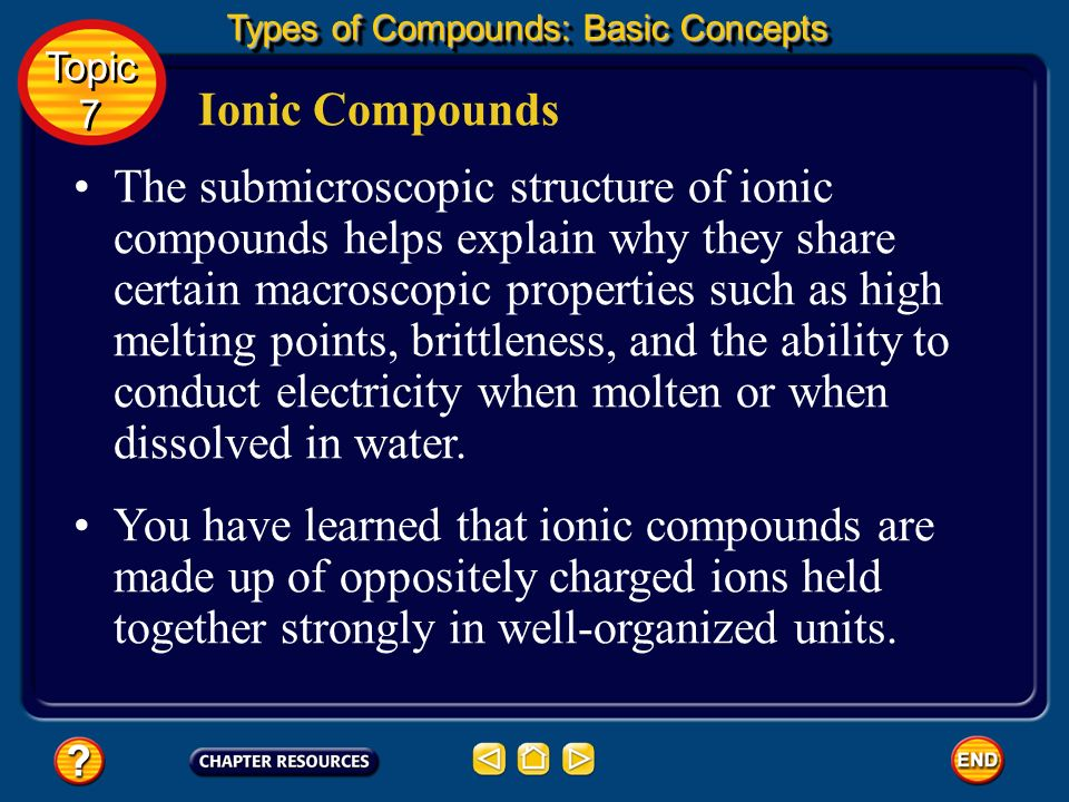 Topic 7: Types of Compounds Table of Contents Topic 7 Topic 7 Basic Concepts Additional Concepts