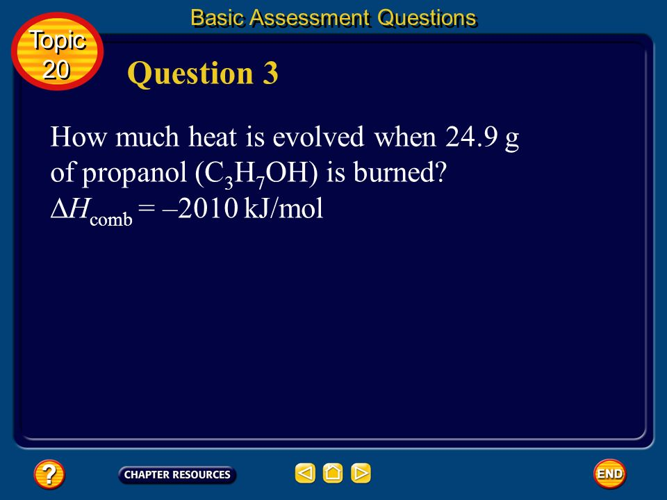 Basic Assessment Questions Answer 58.5°C Topic 20 Topic 20