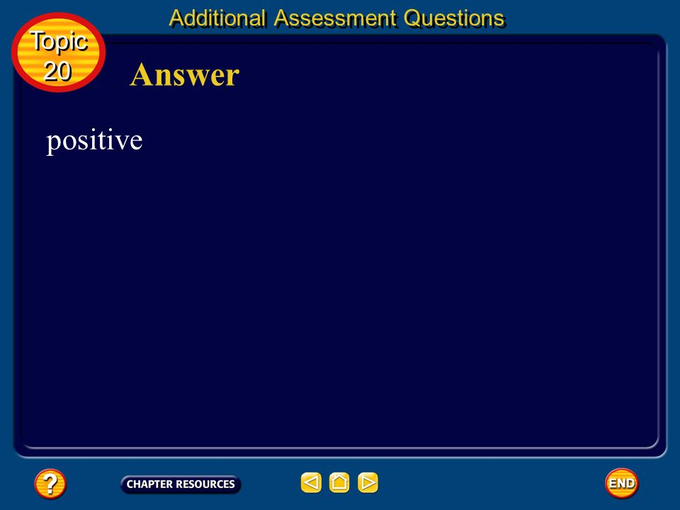 Additional Assessment Questions Predict the sign of S system for Question 2 Topic 20 Topic 20